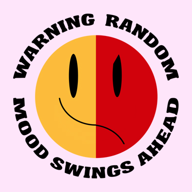 Warning Random Mood Swings Ahead - Funny Pms Smiley Face t-shirts and clothing