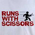 Runs with scissors funny rebel t-shirt